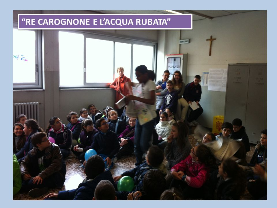 RE CAROGNONE E LACQUA RUBATA