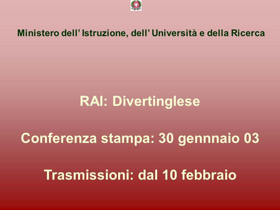Ministero dell Istruzione, dell Università e della Ricerca è RAI Educational