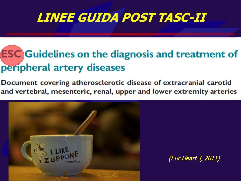 (Eur Heart J, 2011) LINEE GUIDA POST TASC-II
