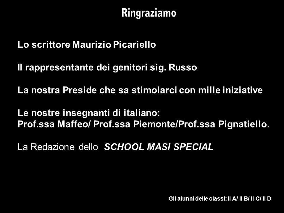 Lo scrittore Maurizio Picariello Il rappresentante dei genitori sig.