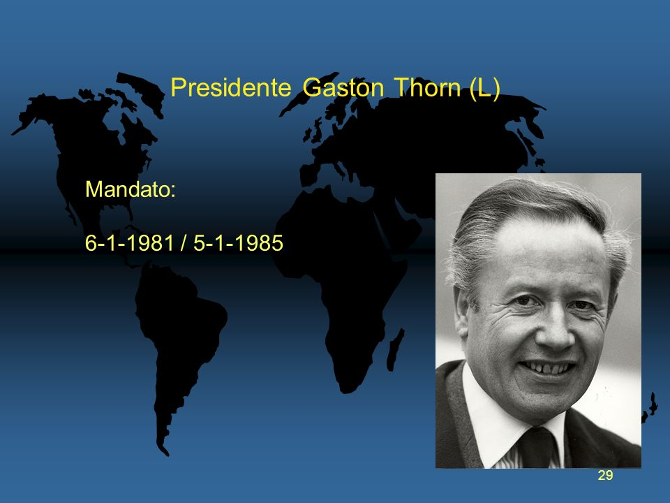 29 Presidente Gaston Thorn (L) Mandato: 6-1-1981 / 5-1-1985