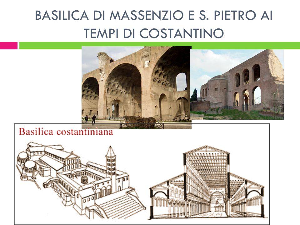 BASILICA DI MASSENZIO E S. PIETRO AI TEMPI DI COSTANTINO