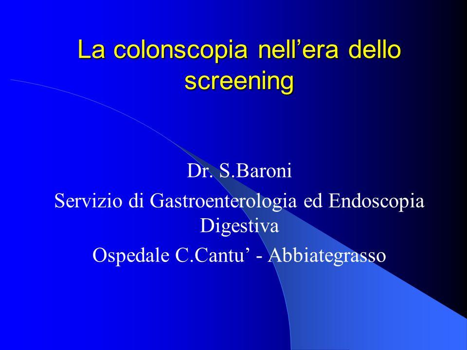 La colonscopia nellera dello screening Dr.