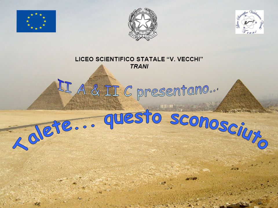 LICEO SCIENTIFICO STATALE V. VECCHI TRANI