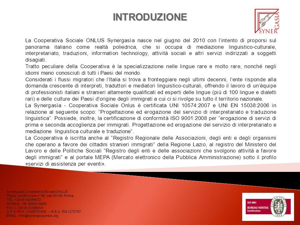 Synergasìa Cooperativa Sociale ONLUS Piazza del Biscione n° 95, cap 00186, Roma.