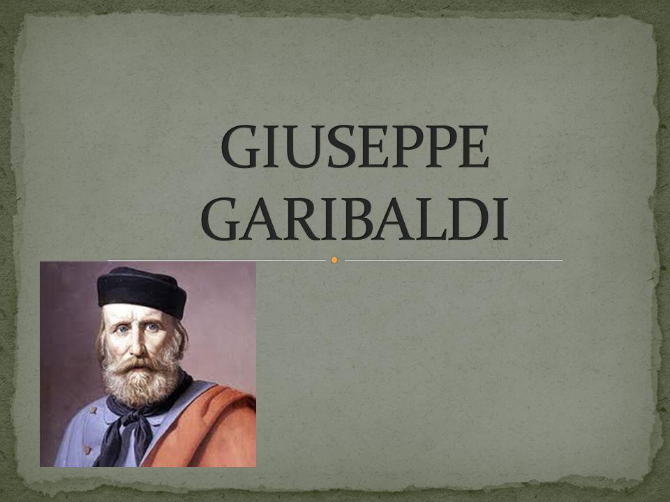 Giuseppe Garibaldi nacque nel 1807 a Nizza, città che allora apparteneva al Regno di Sardegna, morì il 2 giugno del 1882.