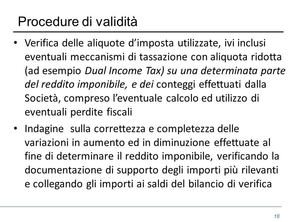 Procedure di validità Verifica delle aliquote dimposta utilizzate, ivi inclusi eventuali meccanismi di tassazione con aliquota ridotta (ad esempio Dua