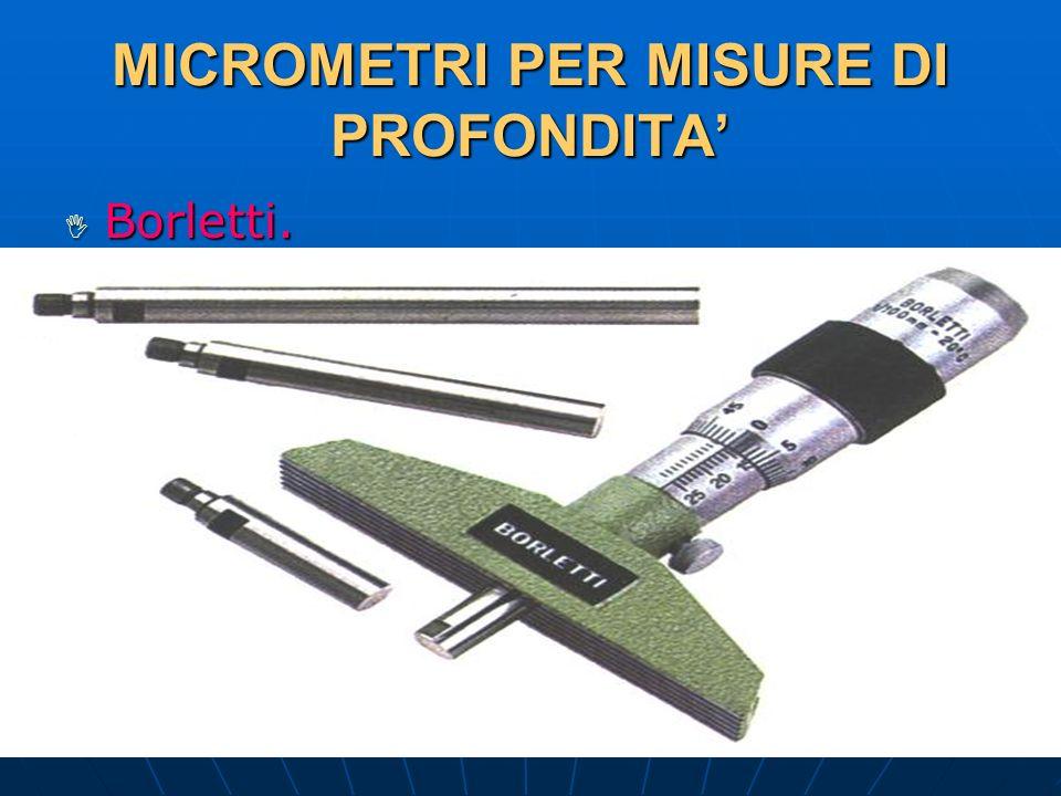 27/04/2014 DLA 76 MICROMETRI PER MISURE DI PROFONDITA Borletti. Borletti.