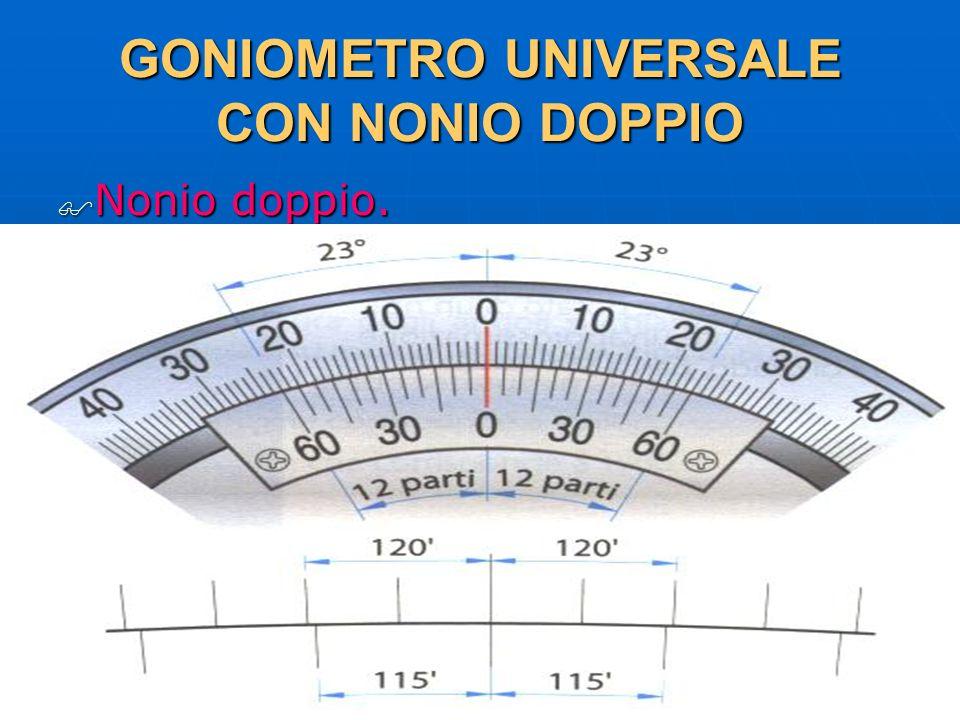 27/04/2014 DLA 88 GONIOMETRO UNIVERSALE CON NONIO DOPPIO Nonio doppio. Nonio doppio.
