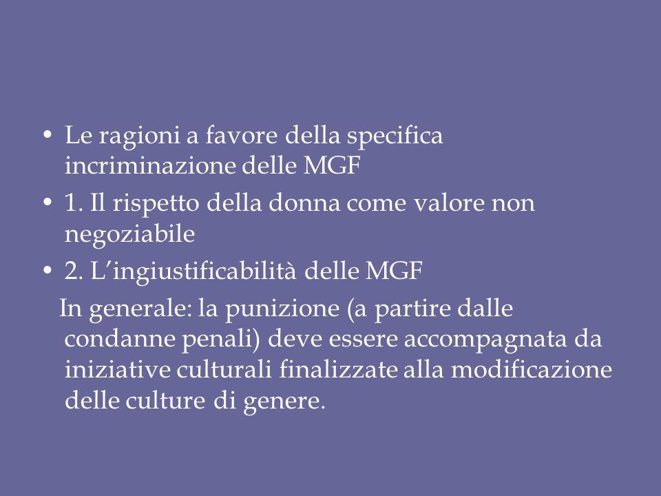 Le ragioni a favore della specifica incriminazione delle MGF 1.