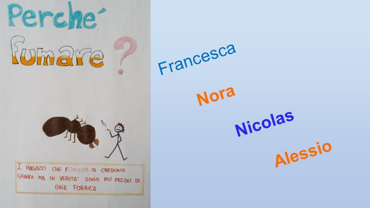 Francesca Nora Nicolas Alessio