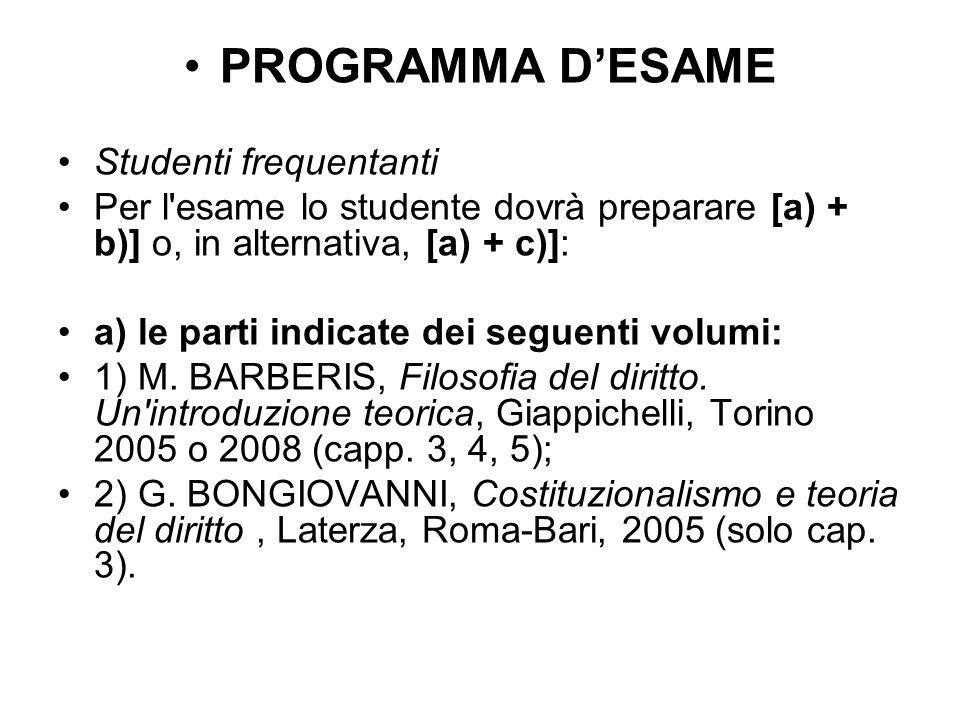 PROGRAMMA DESAME Studenti frequentanti Per l'esame lo studente dovrà preparare [a) + b)] o, in alternativa, [a) + c)]: a) le parti indicate dei seguen