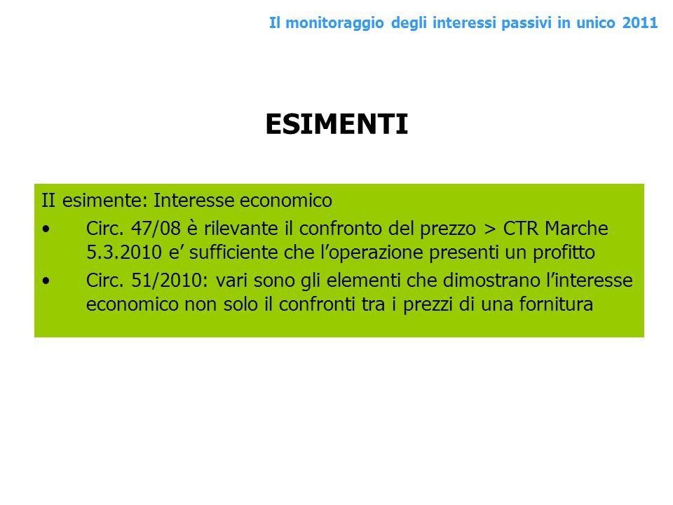 ESIMENTI II esimente: Interesse economico Circ. 47/08 è rilevante il confronto del prezzo > CTR Marche 5.3.2010 e sufficiente che loperazione presenti