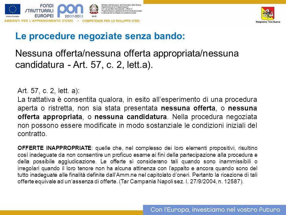 Le procedure negoziate senza bando: Nessuna offerta/nessuna offerta appropriata/nessuna candidatura - Art.