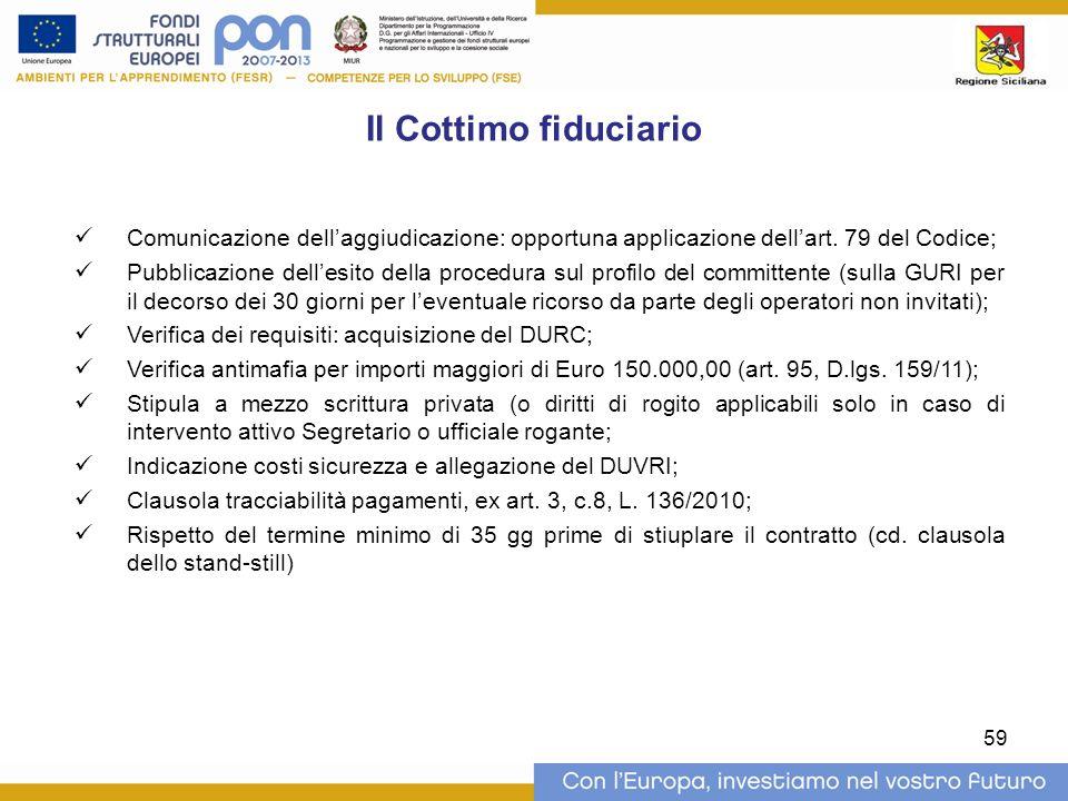 Il Cottimo fiduciario Comunicazione dellaggiudicazione: opportuna applicazione dellart.