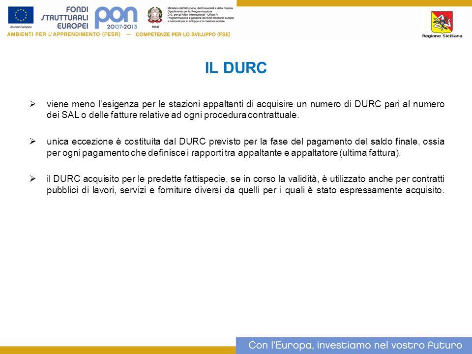 IL DURC viene meno lesigenza per le stazioni appaltanti di acquisire un numero di DURC pari al numero dei SAL o delle fatture relative ad ogni procedura contrattuale.
