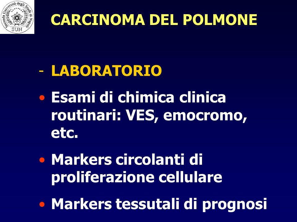 - -LABORATORIO Esami di chimica clinica routinari: VES, emocromo, etc.