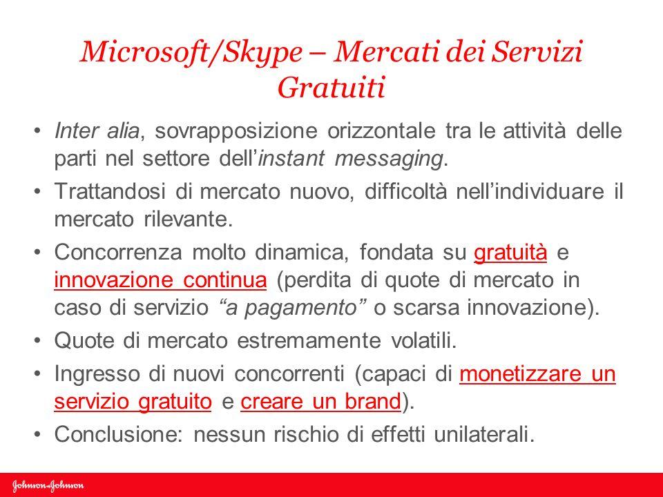 Microsoft/Skype – Mercati dei Servizi Gratuiti Inter alia, sovrapposizione orizzontale tra le attività delle parti nel settore dellinstant messaging.
