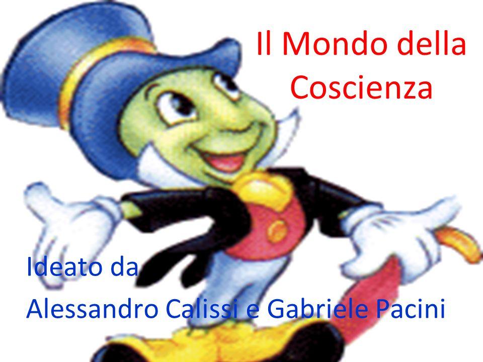 Il Mondo della Coscienza Ideato da Alessandro Calissi e Gabriele Pacini