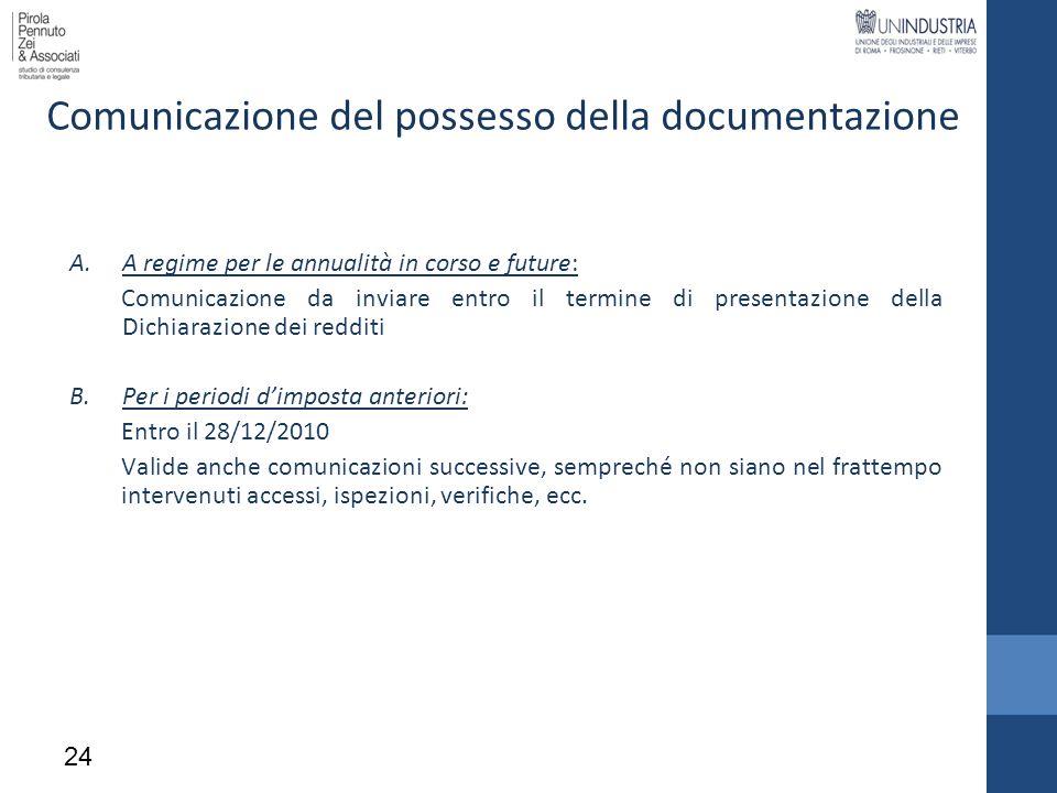 Comunicazione del possesso della documentazione A.A regime per le annualità in corso e future: Comunicazione da inviare entro il termine di presentazi