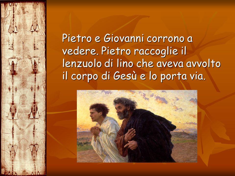 Pietro e Giovanni corrono a vedere. Pietro raccoglie il lenzuolo di lino che aveva avvolto il corpo di Gesù e lo porta via. Pietro e Giovanni corrono
