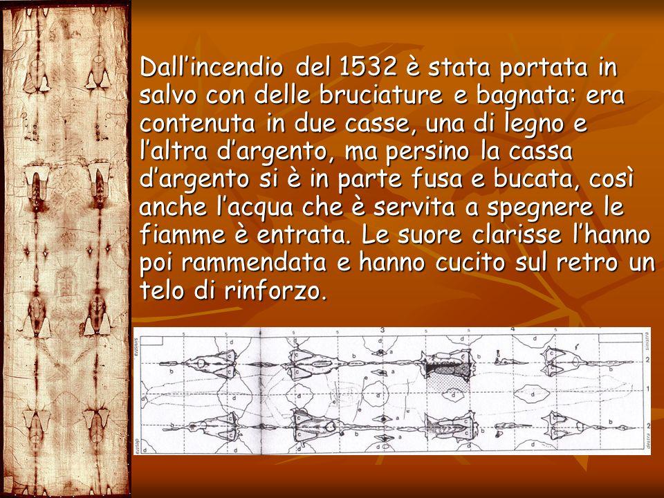 Dallincendio del 1532 è stata portata in salvo con delle bruciature e bagnata: era contenuta in due casse, una di legno e laltra dargento, ma persino