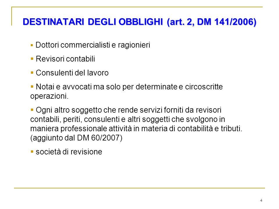 15 OPERAZIONI DI VALORE NON DETERMINABILE Art.3 c.