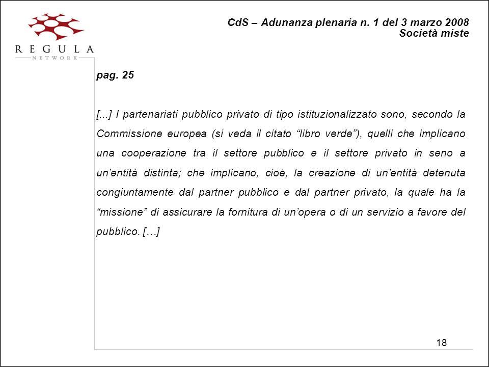 18 CdS – Adunanza plenaria n. 1 del 3 marzo 2008 Società miste pag.