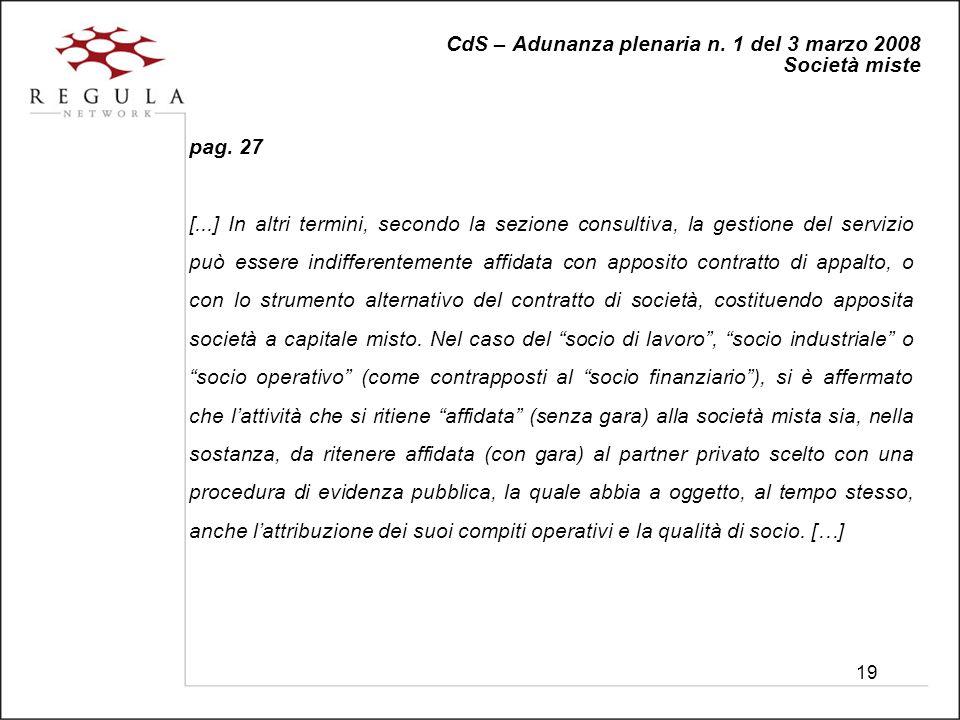 19 CdS – Adunanza plenaria n. 1 del 3 marzo 2008 Società miste pag.