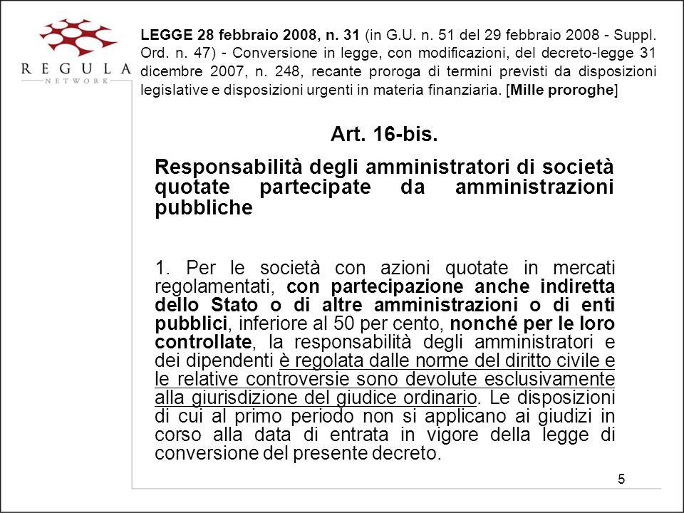 5 LEGGE 28 febbraio 2008, n. 31 (in G.U. n. 51 del 29 febbraio 2008 - Suppl.
