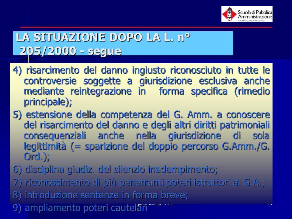 paola minetti - 200514 LA SITUAZIONE DOPO LA L. n° 205/2000 - segue 4) risarcimento del danno ingiusto riconosciuto in tutte le controversie soggette