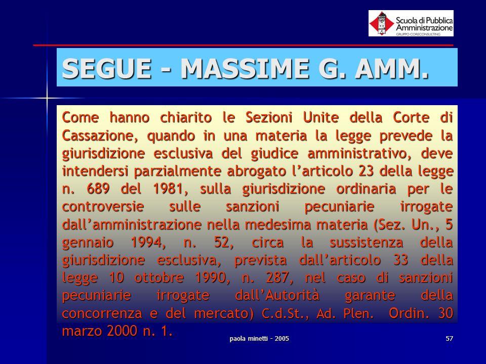 paola minetti - 200557 SEGUE - MASSIME G. AMM. Come hanno chiarito le Sezioni Unite della Corte di Cassazione, quando in una materia la legge prevede