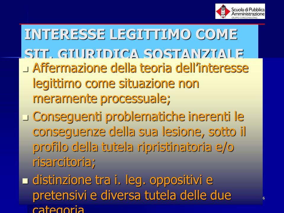 paola minetti - 20056 INTERESSE LEGITTIMO COME SIT. GIURIDICA SOSTANZIALE Affermazione della teoria dellinteresse legittimo come situazione non merame