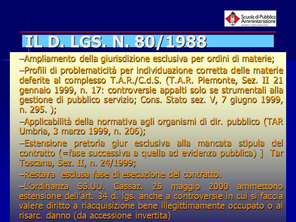 paola minetti - 20058 IL D. LGS. N. 80/1988 –Ampliamento della giurisdizione esclusiva per ordini di materie; –Profili di problematicità per individua