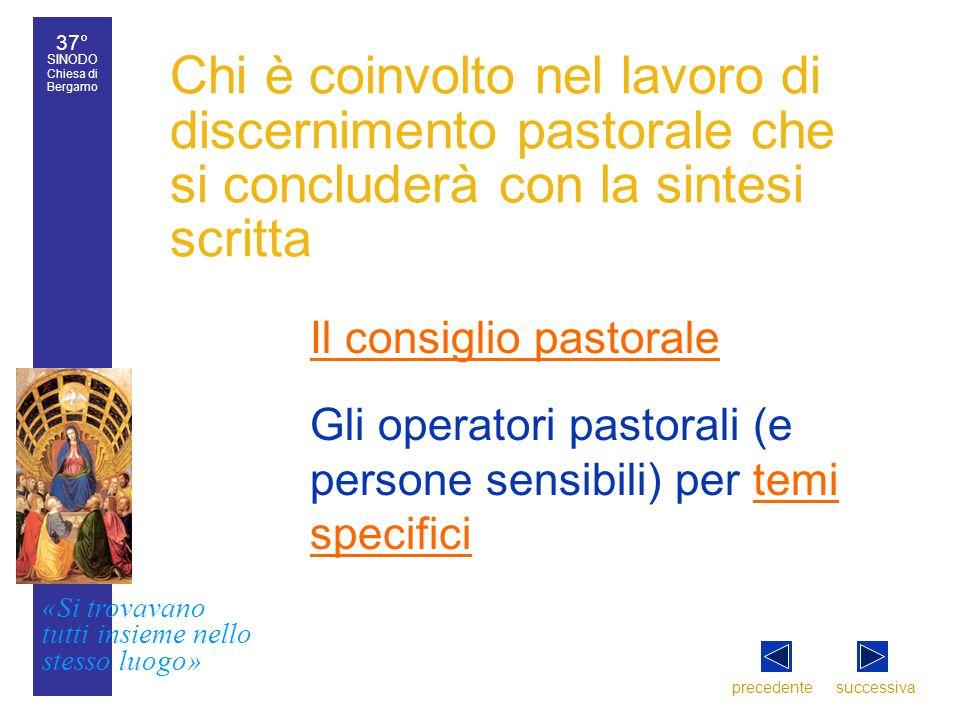 37° SINODO Chiesa di Bergamo «Si trovavano tutti insieme nello stesso luogo» 37° Sinodo diocesano 10 Chi è coinvolto nel lavoro di discernimento pasto