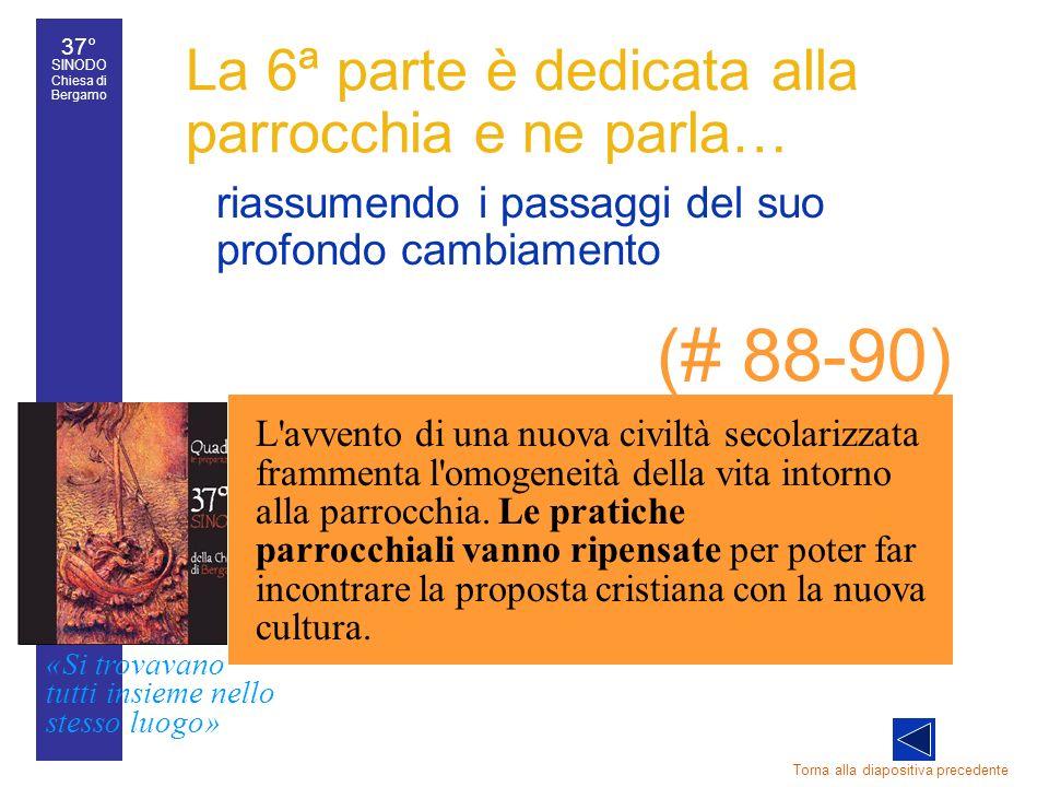 37° SINODO Chiesa di Bergamo «Si trovavano tutti insieme nello stesso luogo» 37° Sinodo diocesano 37 riassumendo i passaggi del suo profondo cambiamen