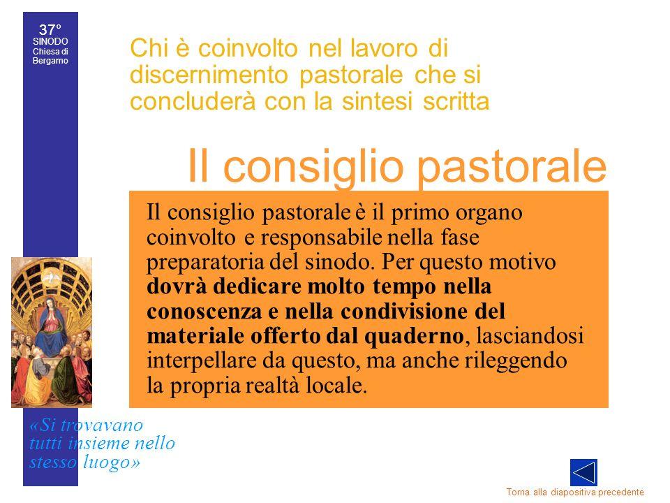 37° SINODO Chiesa di Bergamo «Si trovavano tutti insieme nello stesso luogo» 37° Sinodo diocesano 45 Chi è coinvolto nel lavoro di discernimento pasto