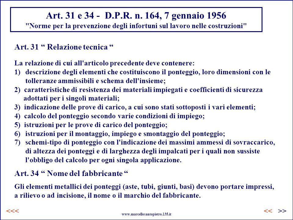 Art. 31 e 34 - D.P.R. n. 164, 7 gennaio 1956
