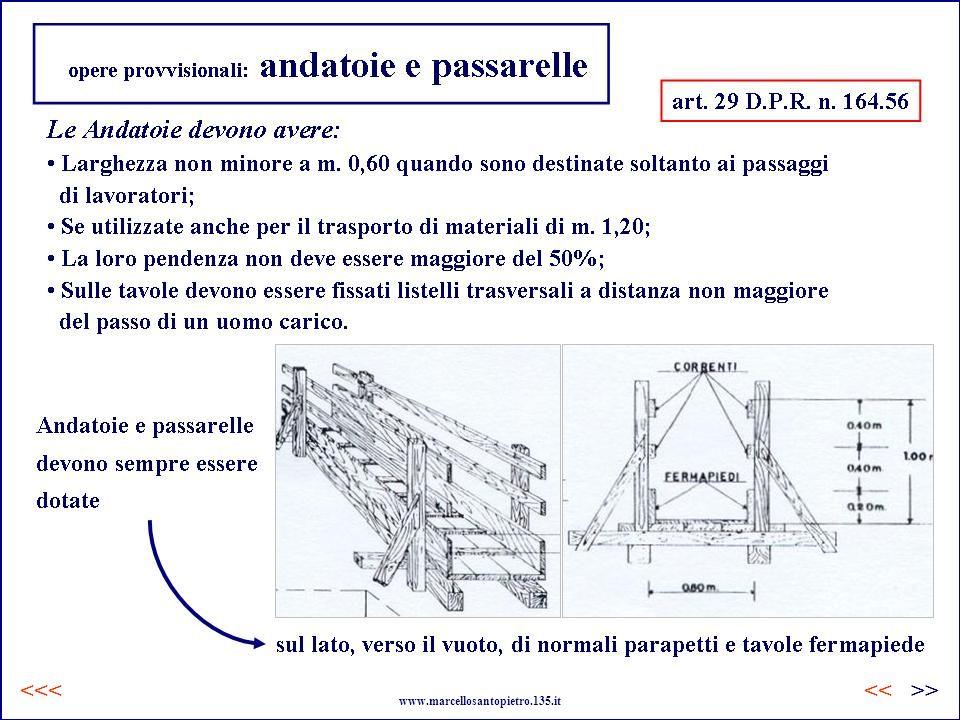 opere provvisionali: andatoie e passarelle www.marcellosantopietro.135.it <<<>><<