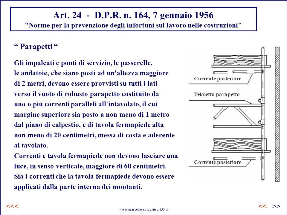 Art. 24 - D.P.R. n. 164, 7 gennaio 1956