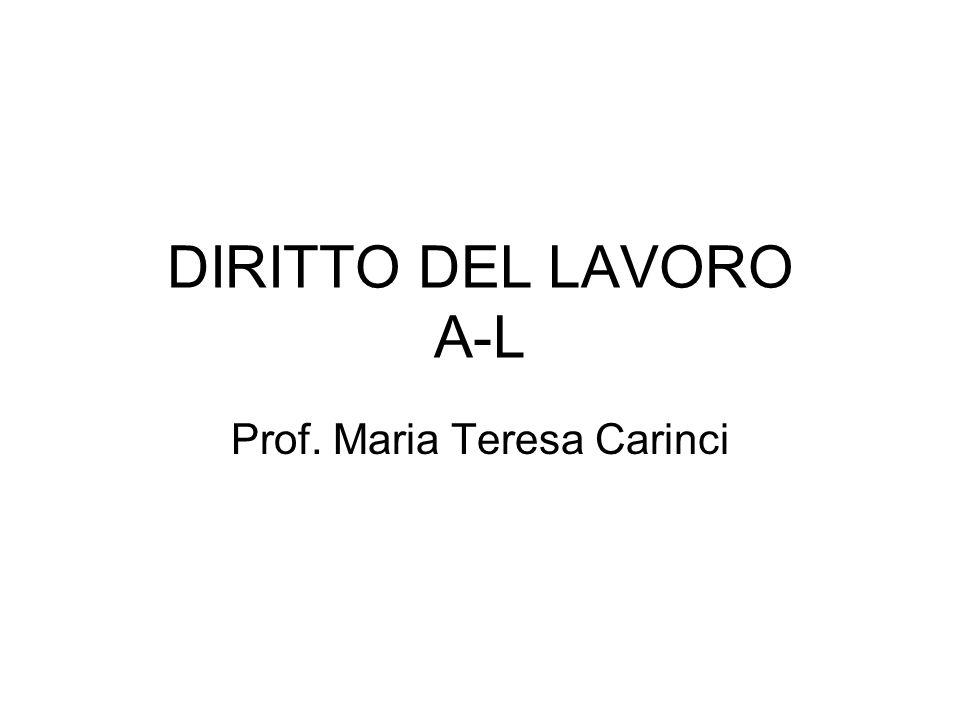 DIRITTO DEL LAVORO A-L Prof. Maria Teresa Carinci