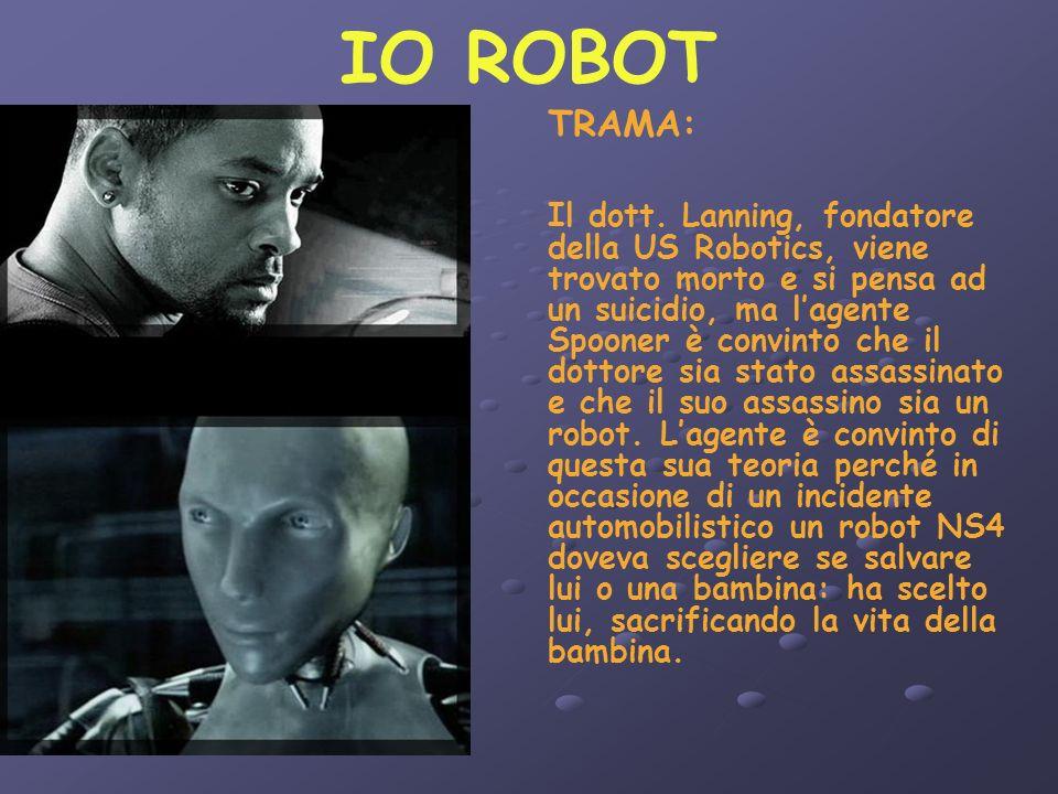 IO ROBOT TRAMA: Il dott.