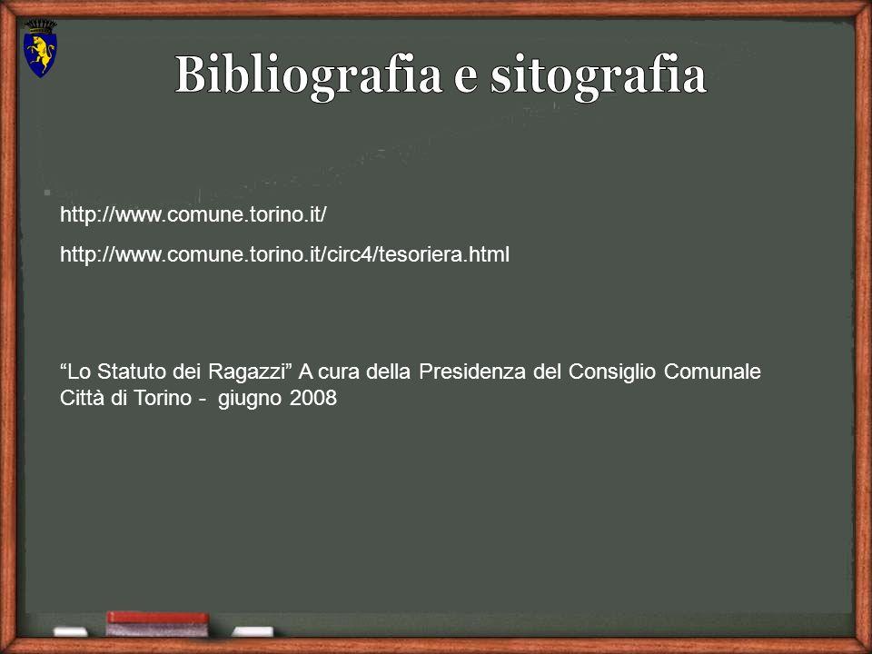 http://www.comune.torino.it/ http://www.comune.torino.it/circ4/tesoriera.html Lo Statuto dei Ragazzi A cura della Presidenza del Consiglio Comunale Città di Torino - giugno 2008