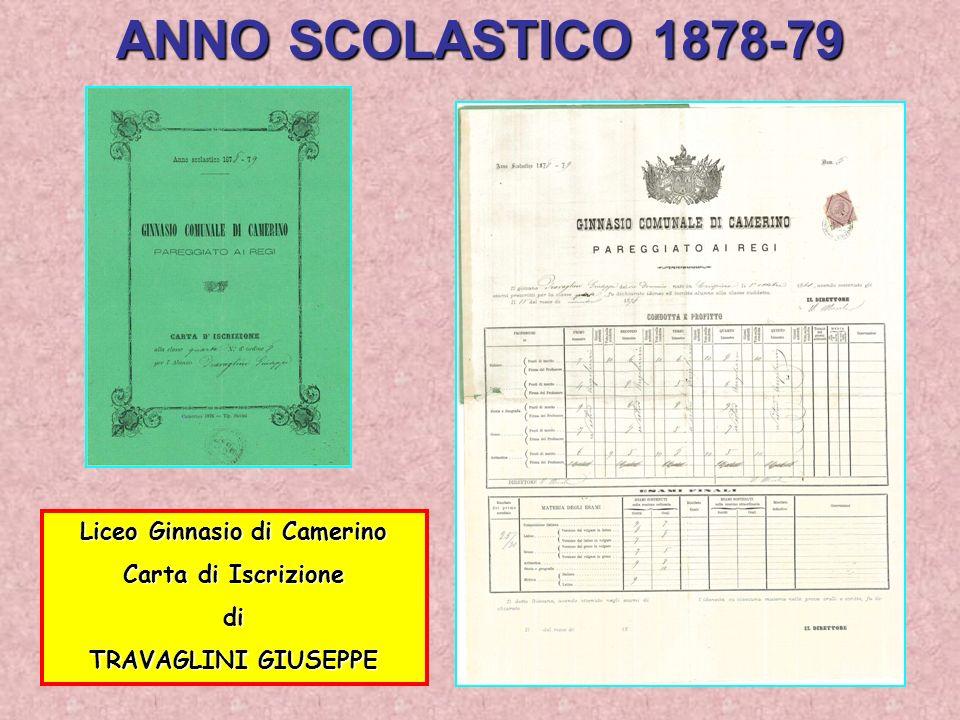 ANNO SCOLASTICO 1878-79 Liceo Ginnasio di Camerino Carta di Iscrizione di TRAVAGLINI GIUSEPPE