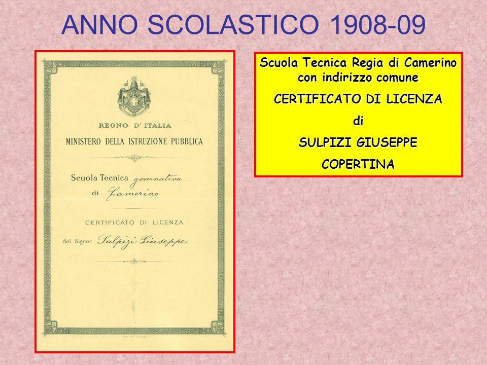 ANNO SCOLASTICO 1908-09 Scuola Tecnica Regia di Camerino con indirizzo comune CERTIFICATO DI LICENZA di SULPIZI GIUSEPPE COPERTINA