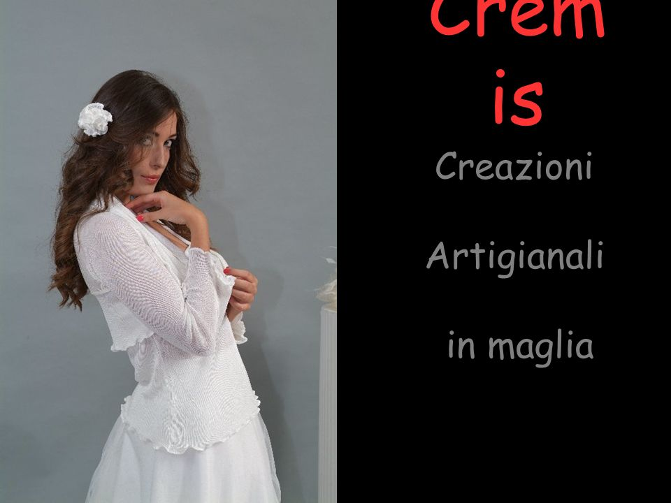 Creazioni Artigianali in maglia Crem is
