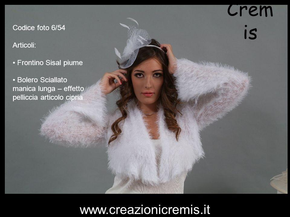 Crem is Codice foto 6/54 Articoli: Frontino Sisal piume Bolero Sciallato manica lunga – effetto pelliccia articolo cipria www.creazionicremis.it