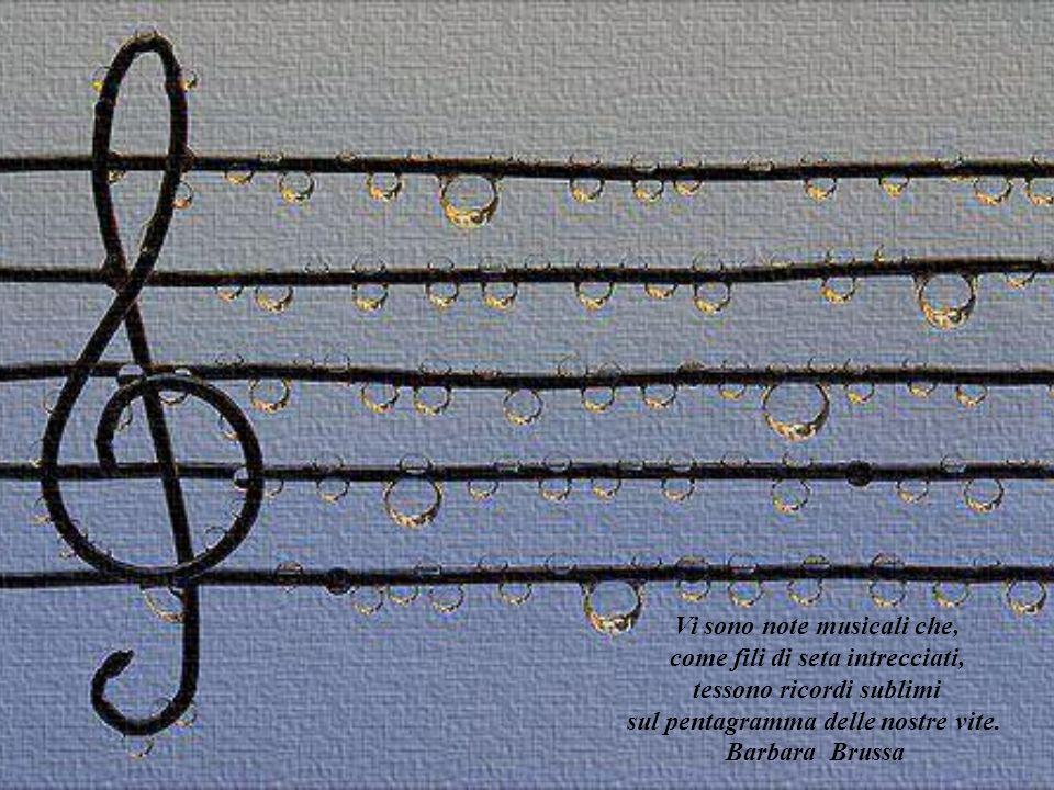 Musica, il più grande bene che i mortali conoscano. E tutto ciò che dal paradiso noi abbiamo quaggiù. Addison Joseph