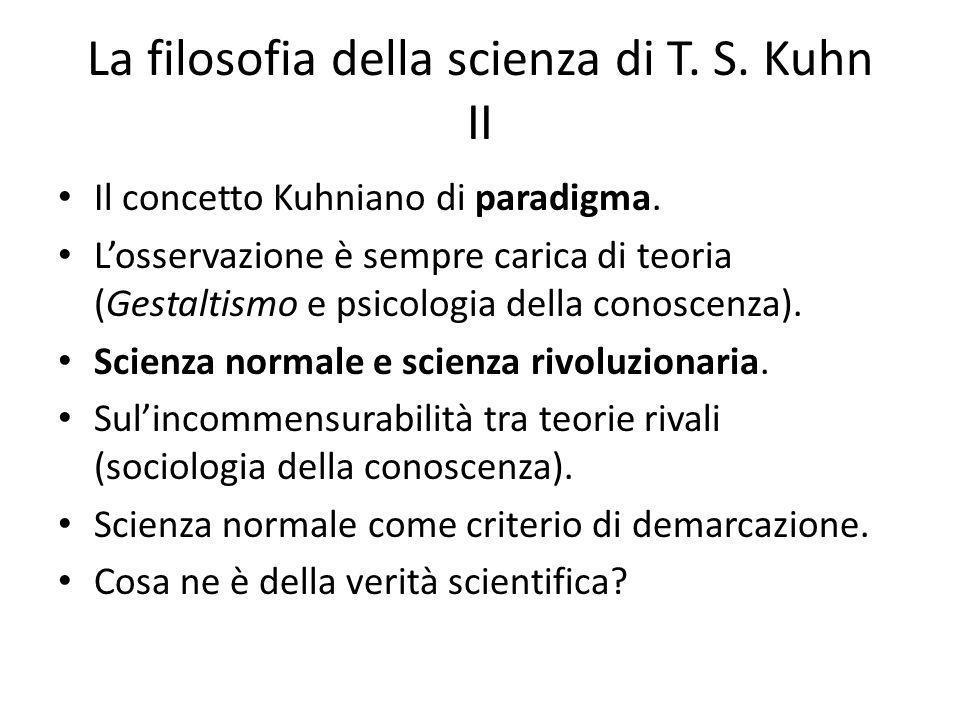La filosofia della scienza di T.S. Kuhn II Il concetto Kuhniano di paradigma.