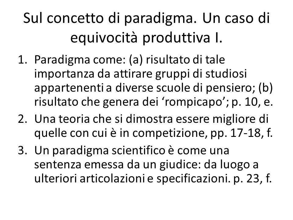 Sul concetto di paradigma.Un caso di equivocità produttiva I.